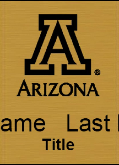 Lasered Gold University of Arizona Name Tag With Name and Title